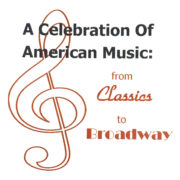 Spring 2013 – A Celebration of American Music: From Classics to Broadway